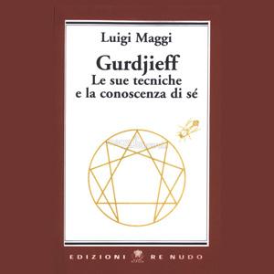 luigi-maggi-g-i-gurdjieff-coscienza-quarta-via